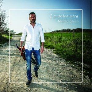 album La dolce vita - Matteo Sacco