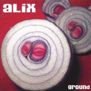 album Ground - ALiX