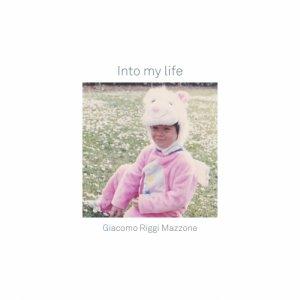 album Into my life - Giacomo Riggi Mazzone