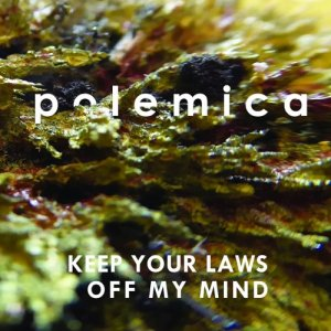 album Keep Your Laws Off My Mind - polemica