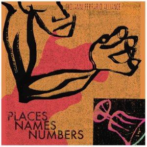 album Places, Names, Numbers - Giovanni Ferrario Alliance