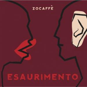 Zocaffe Esaurimento copertina