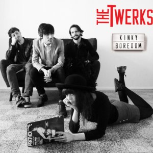 album Kinky Boredom - The Twerks
