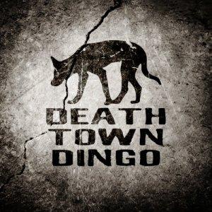 album Death Town Dingo - DEATH TOWN DINGO