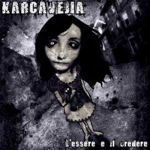 album L' essere e il credere - Karcavejia