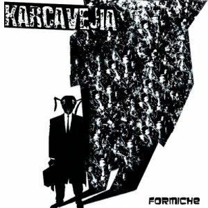album Formiche - Karcavejia