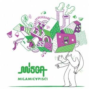 album MICAMICAPISCI - MISGA