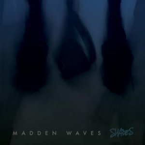 album Shades - Madden Waves