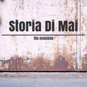album Filo Invisibile - Storia Di Mai
