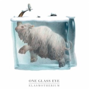 album Elasmotherium - One Glass Eye