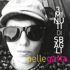 album Tre Minuti di Sbagli - Pellegatta