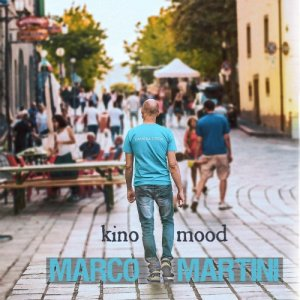 album Kino Mood - Marco Martini