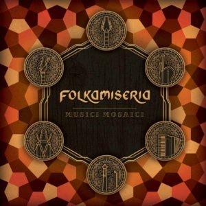 album Musici Mosaici - Folkamiseria