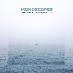 album Sometimes You Just Get Lost (single) - Monoscopes