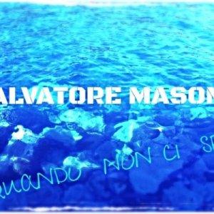 album Quando Non Ci Sei - SALVATORE MASONE