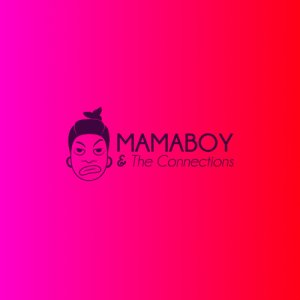 album Mamaboy & The Connections - Mamaboy & The Connections