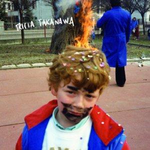 album La splendida persona che ero una volta - Tricia Takanawa