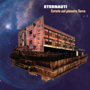 album Estate sul pianeta Terra - Eternauti