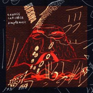album Simple Music - Orange Car Crash