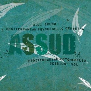 album Assud - Luigi Bruno & Mediterranean Psychedelic Orkestra