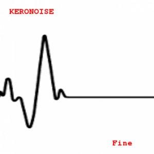 album Fine - Keronoise