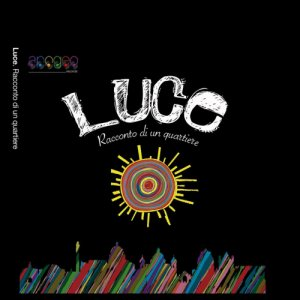 album Luce Racconto di un quartiere - Compilation