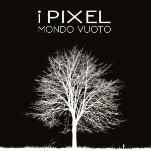album Mondo Vuoto - EP - I Pixel