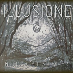 album Illusione - Welcome Aliens