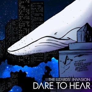 album Dare to Hear - The Lizards'Invasion