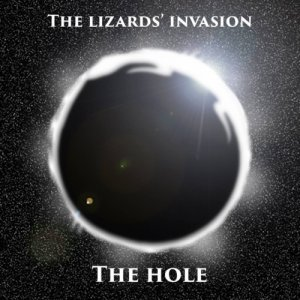 album The Hole - The Lizards'Invasion