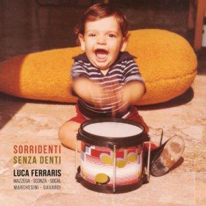 album Sorridenti senza denti - Luca Ferraris