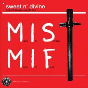 album MAKE IT SIMPLE, MAKE IT FAST - Sweet And Divine