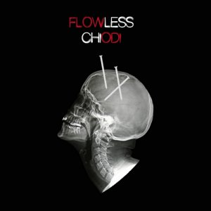 album CHIODI - FLOWLESS