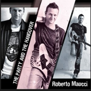 album THE PARTY AND THE HANGOVER - Roberto Maucci