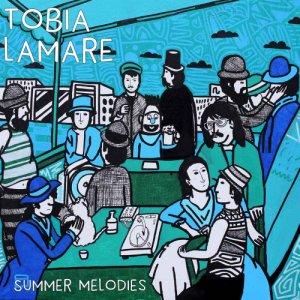 Tobia Lamare Summer Melodies copertina