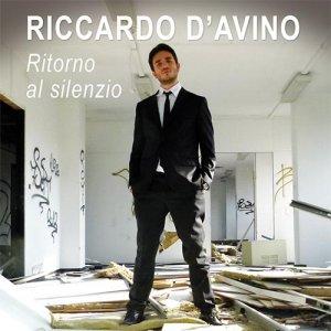 album Ritorno al silenzio - Riccardo D'Avino