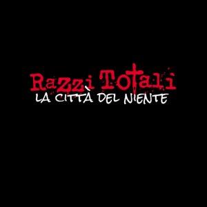 album La Città del Niente - Razzi Totali