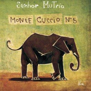 album Monte Cuccio n°5 - Senhor MuTrìo