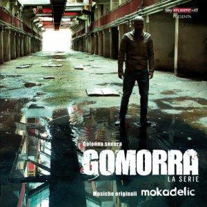 album Gomorra la serie Ost - Mokadelic