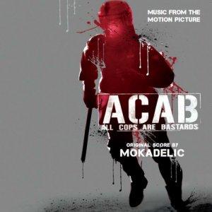 album ACAB-All cops are bastards Ost - Mokadelic