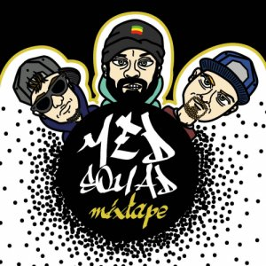 album MEDSQUAD MIXTAPE - DREDD MC