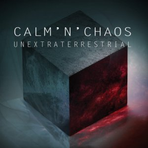 album Unextraterrestrial - CALM'N'CHAOS