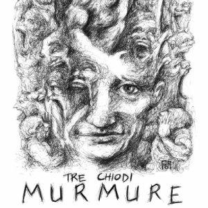 album Murmure - Tre Chiodi