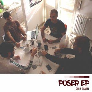 album Poser EP - CIRI 5 QUARTI