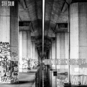 album When the Rain Goes Away - Stef Silib