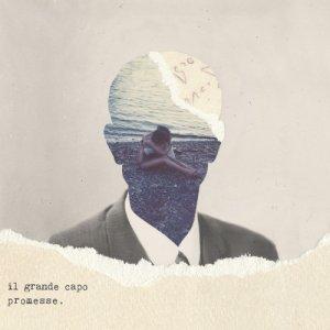 album Promesse. - Il Grande Capo
