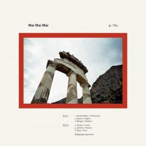 Mai Mai Mai Φ (PHI) copertina