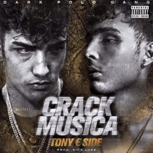 Dark Polo Gang Tony € Side - Crack Musica copertina