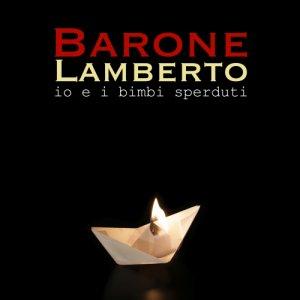 album io e i bimbi sperduti - Barone Lamberto
