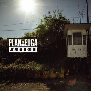 Plan De Fuga PLAN DE FUGA - Fase Due copertina